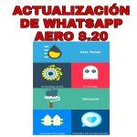 WhatsApp Aero 8.20【2020】Descargar WhatsApp Aero Última Versión Para Android