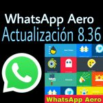 🥇 WhatsApp Aero 8.36【2020】🥇 Download WhatsApp Aero Última Versión Para Android